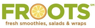 FROOTS Fresh Smoothies Salads & Wraps